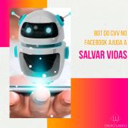 Bot do CVV no Facebook ajuda a salvar vidas