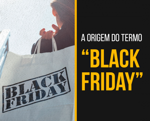 "A origem do termo ""Black Friday"""
