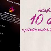 Instagram completa 10 anos e permite mudar ícone do aplicativo.